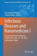 Infectious Diseases and Nanomedicine I  - Santosh Thapa - Rameshwar Adhikari