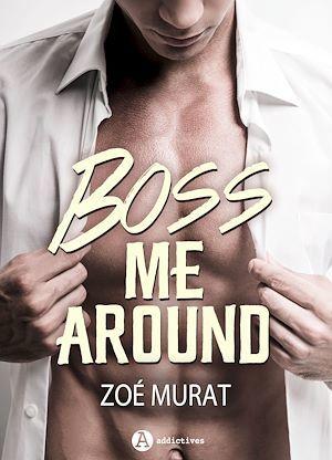 Boss Me Around - Teaser