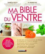 Vente EBooks : Ma bible du ventre  - Danièle Festy - Pierre Nys