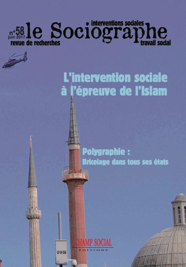 Le sociographe 58. L'intervention sociale à l'épreuve de l'Islam