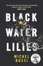 Vente EBooks : Black Water Lilies  - Michel Bussi