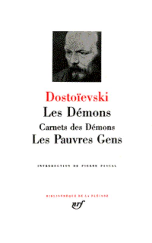 DOSTOIEVSKI F - LES DEMONS  -  CARNETS DES DEMONS  -  LES PAUVRES GENS