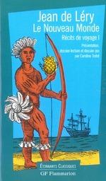 Couverture de Recits de voyage i - le nouveau monde - histoire d'un voyage fait en la terre du bresil