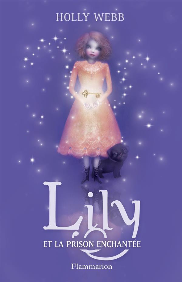 Lily et la prison enchantée t.3