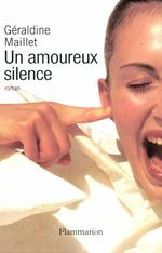 Vente Livre Numérique : Un amoureux silence  - Géraldine Maillet