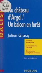 Au château d'Argol, Un balcon en forêt, Julien Gracq  - Jean-Louis Leutrat