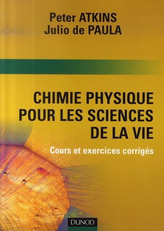 Chimie-Physique Pour Les Sciences De La Vie