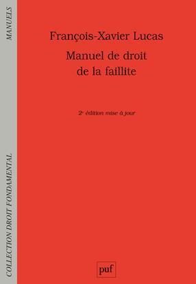 Manuel de droit de la faillitte (2e édition)
