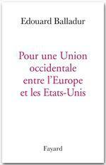 Pour une union occidentale entre l'Europe et les Etats-Unis