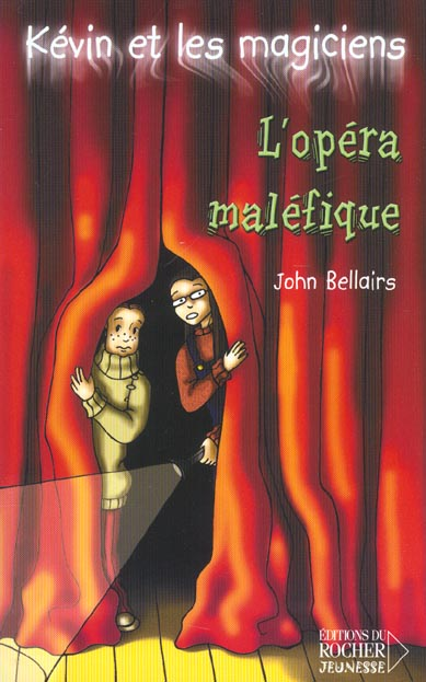 Kévin et les magiciens t.6 ; l'opéra maléfique