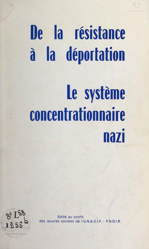 De la Résistance à la déportation