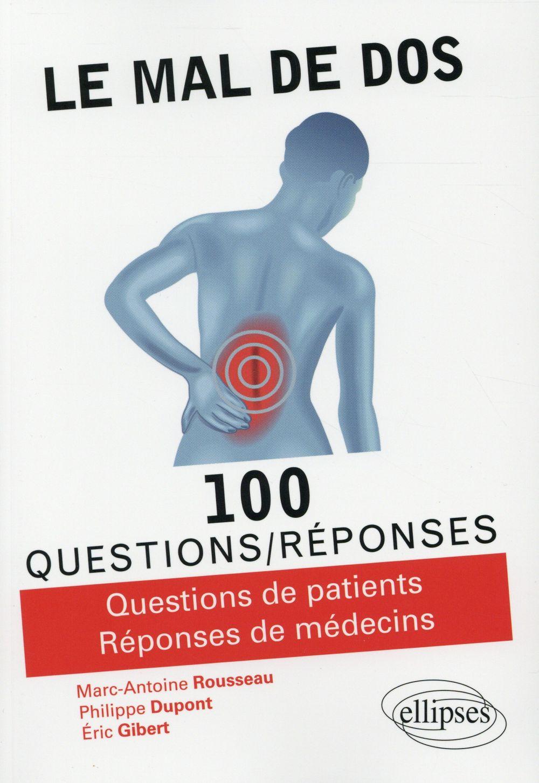 100 questions/réponses ; le mal de dos en 100 questions/réponses