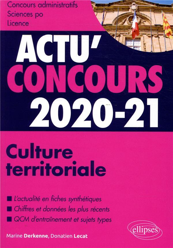 Actu'concours ; culture territoriale ; cours et QCM (édition 2020/2021)