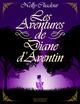 Les Aventures de Diane d'Aventin  - Nelly Chadour