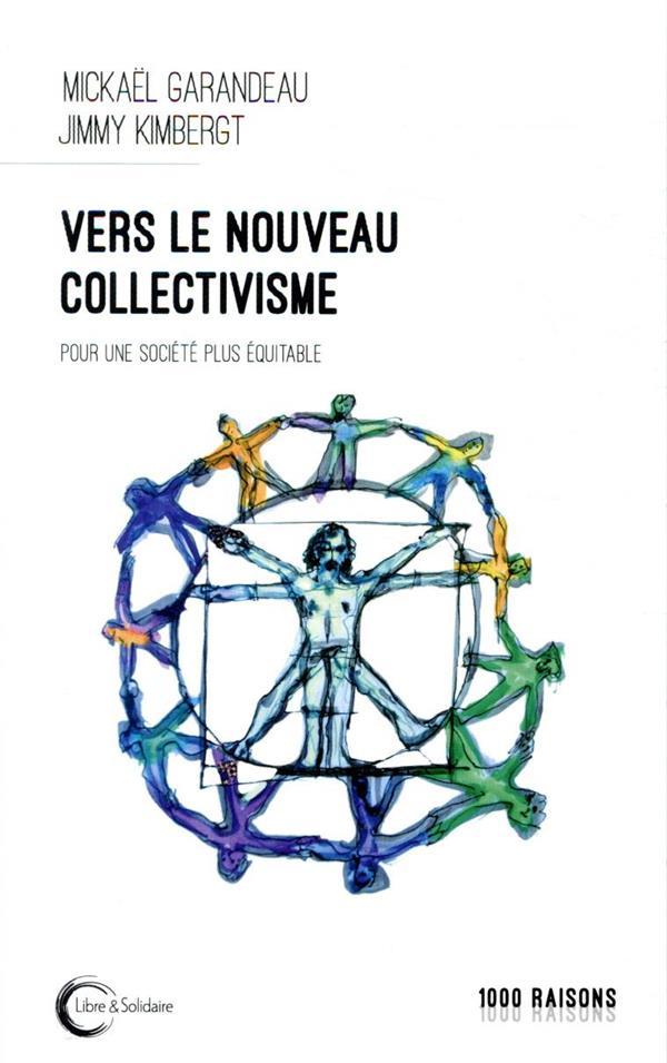 VERS LE NOUVEAU COLLECTIVISME  -  CONSTRUIRE UNE SOCIETE EQUITABLE