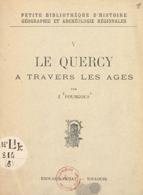 Le Quercy à travers les âges