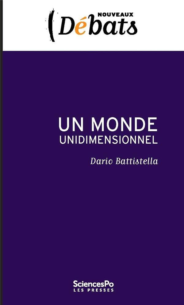 Un monde unidimensionnel 2e édition  - Dario Battistella