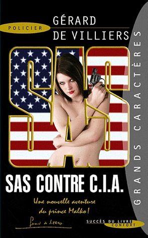 SAS t.2 ; SAS contre C.I.A.