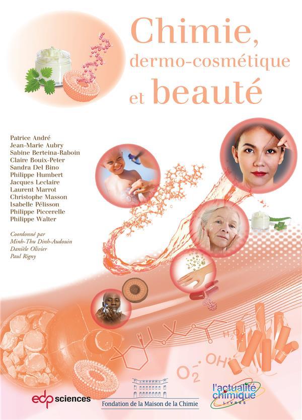Chimie dermo-cosmétique et beauté