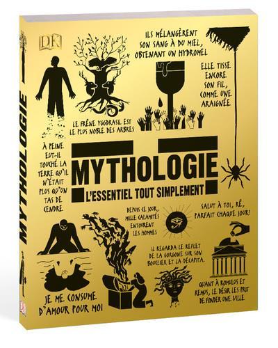 Mythologie ; l'essentiel tout simplement