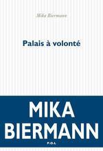 Vente Livre Numérique : Palais à volonté  - Mika Biermann
