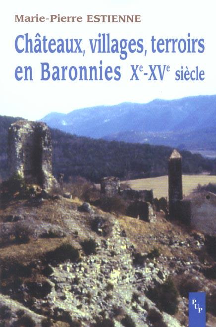 Châteaux, villages, terroirs en Baronnies, Xe-XVe siècle