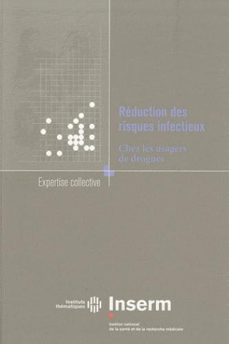 Réduction des risques infectieux ; chez les usagers de drogues