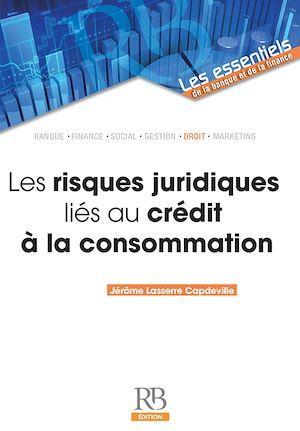 Les risques juridiques liés au crédit à la consommation