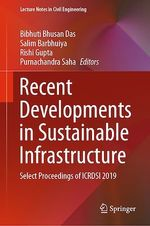 Recent Developments in Sustainable Infrastructure  - Salim Barbhuiya - Rishi Gupta - Bibhuti Bhusan Das - Purnachandra Saha