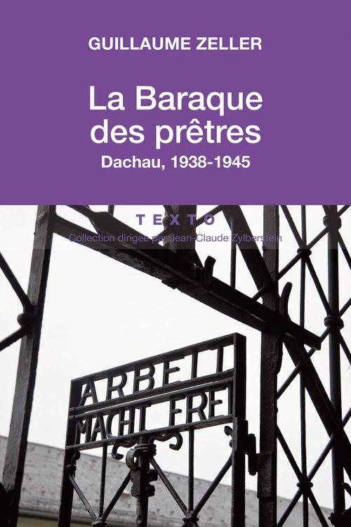 la baraque des prêtres ; Dachau, 1938-1945