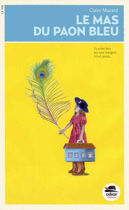 Le mas du paon bleu