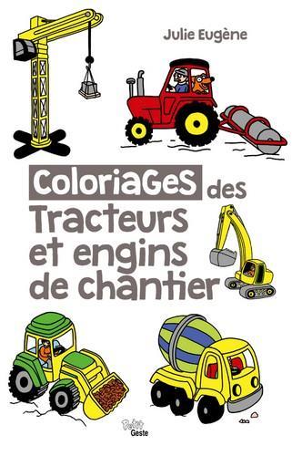 Coloriages des tracteurs et engins de chantier