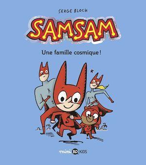 SamSam, Tome 01  - Serge Bloch