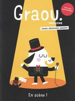 Couverture de Magazine Graou N 15 - Au Spectacle