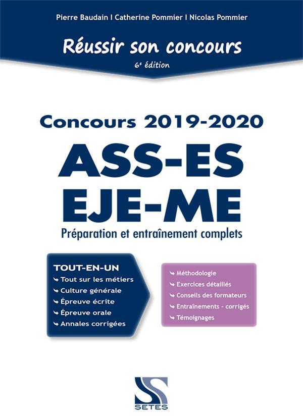 Réussir son concours ; ASS, ES, EJE, ME ; préparation et entraînements complets (concours 2019-2020)