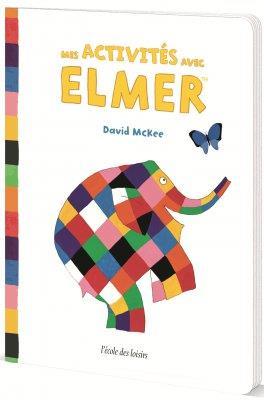 Mes activités avec Elmer