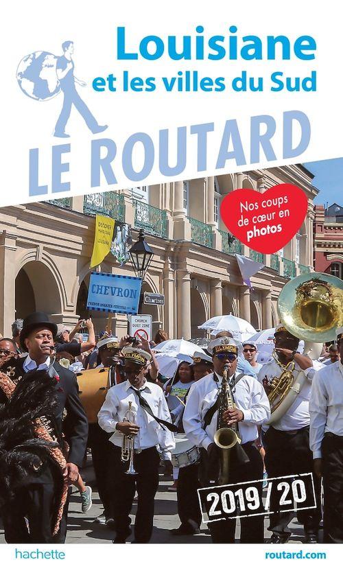 Guide du Routard Louisiane et les villes du Sud 2019/20