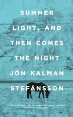 Vente EBooks : Summer Light, and Then Comes the Night  - Jón Kalman Stefánsson