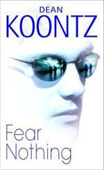 Vente Livre Numérique : Fear Nothing (Moonlight Bay Trilogy, Book 1)  - Dean Koontz