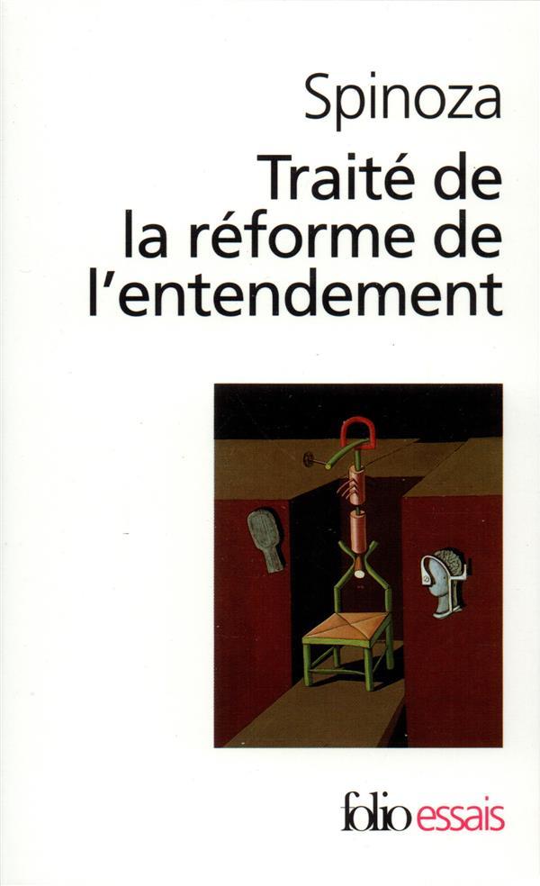 Traite De La Reforme De L'Entendement ; Les Principes De La Philosophie