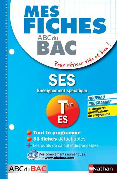 MES FICHES ABC DU BAC t.13 ; siences économiques et sociales ; terminale ES ; spécifique