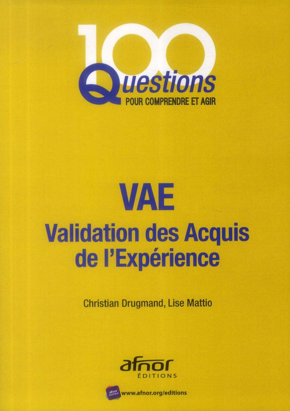 VAE ; validation des acquis de l'expérience (2e édition)