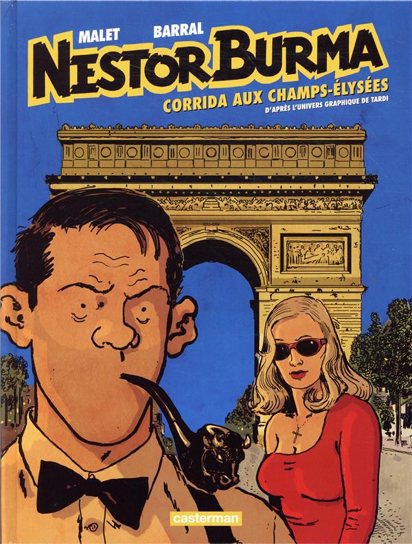 Nestor Burma T.12 ; corrida aux Champs-Elysées