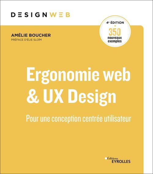 Ergonomie web et UX Design, 4e édition