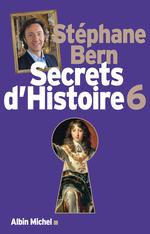 Vente Livre Numérique : Secrets d'Histoire - tome 6  - Stéphane Bern