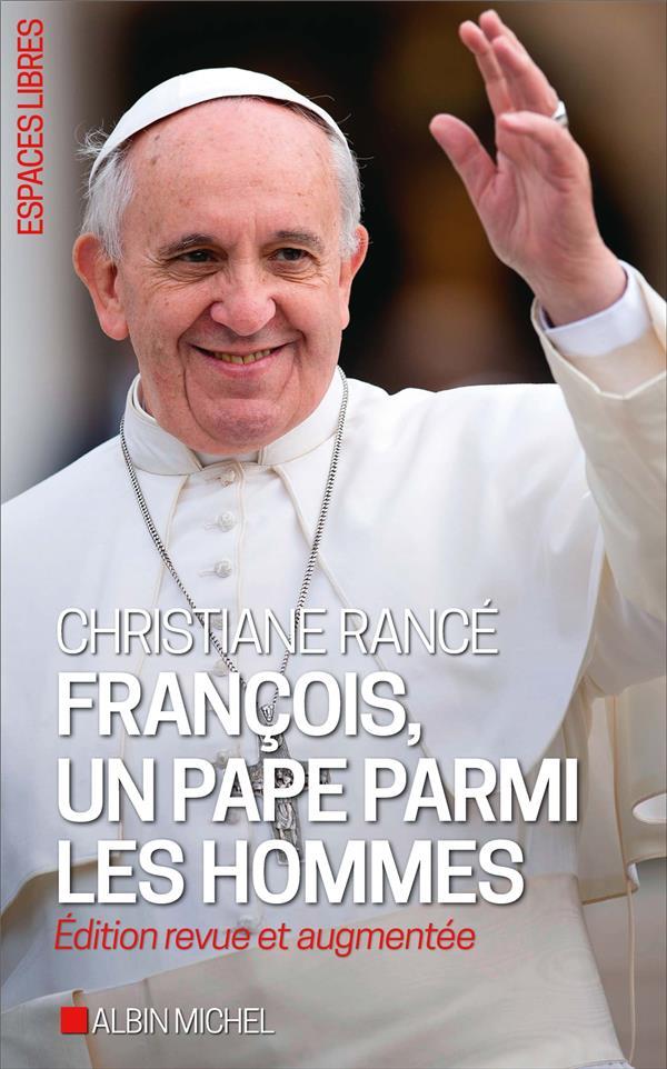 FRANCOIS, UN PAPE PARMI LES HOMMES
