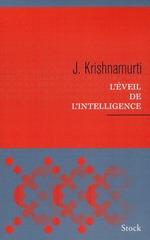 L'éveil de l'intelligence  - Jiddu Krishnamurti