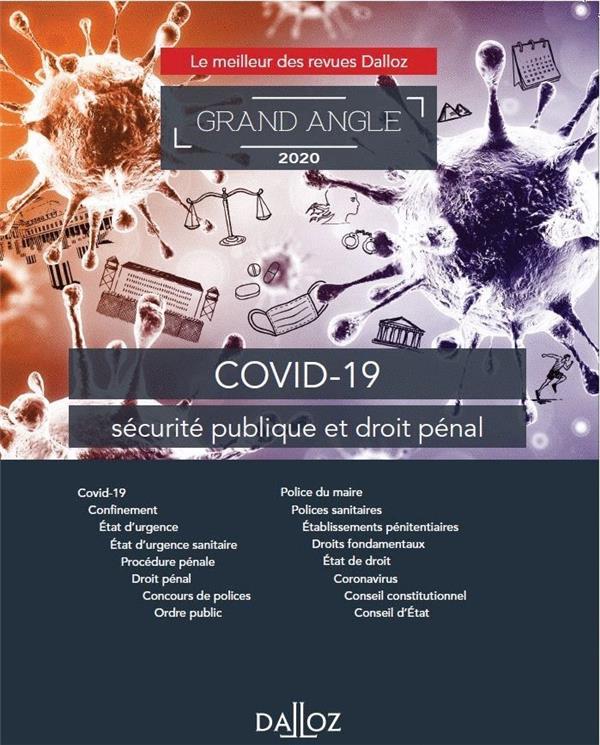 Covid-19 ; sécurité publique et droit pénal