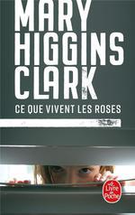 Couverture de Ce que vivent les roses