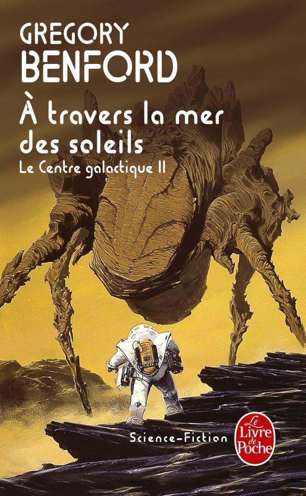 A Travers La Mer Des Soleils (Le Centre Galactique, Tome 2)